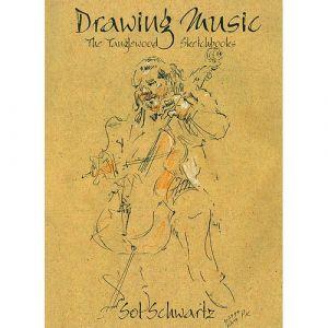 Sol Schwartz: Drawing Music - The Tanglewood Sketchbook