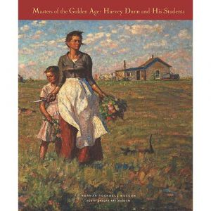Masters of the Golden Age: Harvey Dunn and His Students: Exhibition Catalog
