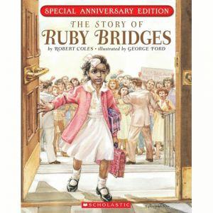 Story of Ruby Bridges: Special Anniversary Edition
